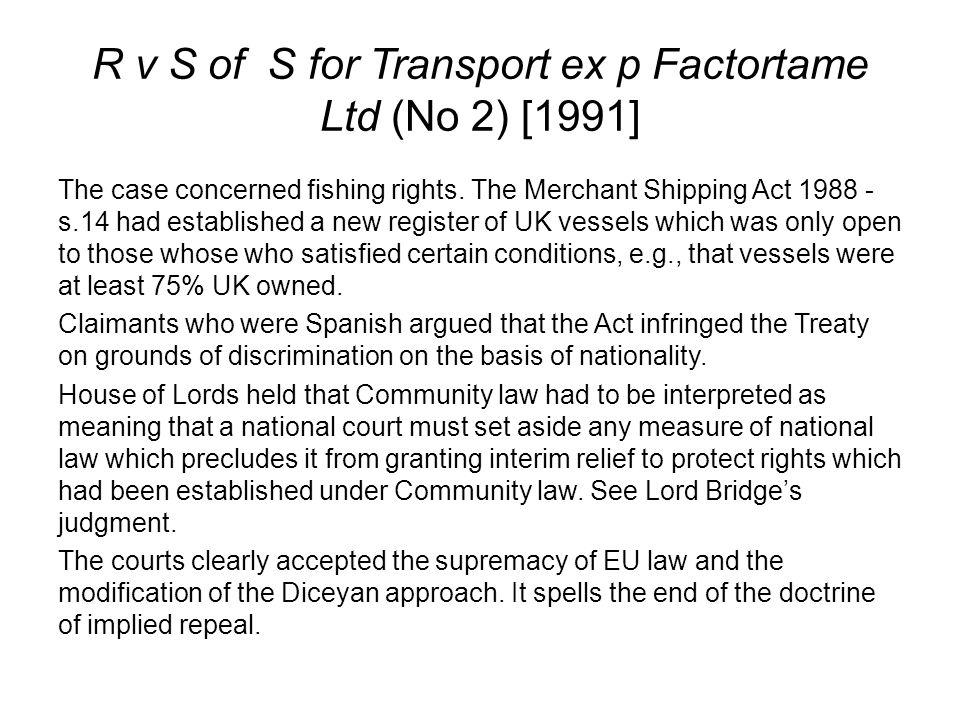 R v S of S for Transport ex p Factortame Ltd (No 2) [1991]